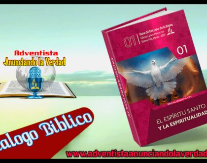 """DIALOGO BIBLICO - 26 de Febrero al 3 de Marzo del 2017 - """" EL ESPIRITU SANTO Y LA IGLESIA """""""