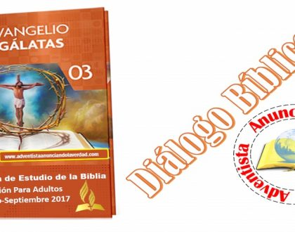 """DIALOGO BIBLICO – 25 DE JUNIO AL 30 DE JUNIO DEL 2017 – """" PABLO: APOSTOL DE LOS GENTILES """""""