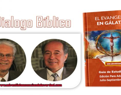 """DIALOGO BIBLICO – 30 DE JULIO AL 4 AGOSTO DEL 2017 – """" LA PRIORIDAD DE LA PROMESA """""""