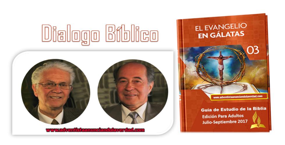 """DIALOGO BIBLICO – 3 al 8 de Septiembre del 2017 – """" LIBERTAD EN CRISTO """""""